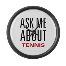 Ask Me About Tennis Large Wall Clock