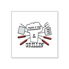 """Chillin & Grillin BBQ Fun Square Sticker 3"""" x 3"""""""