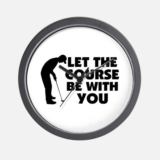 Course Be With You Golfing Wall Clock