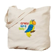 Crazy Bird Lady! Tote Bag