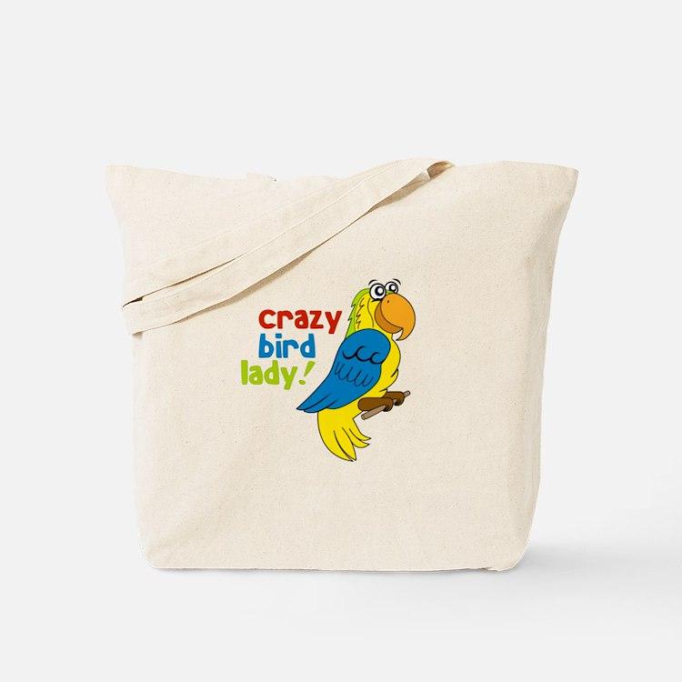 Crazy Bird Lady! Tote Bag