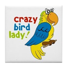 Crazy Bird Lady! Tile Coaster