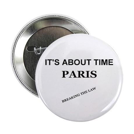 I'TS ABOUT TIME PARIS Button