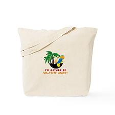 Wastin Away Tote Bag