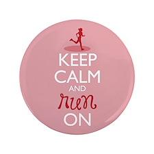 "Keep Calm And Run On 3.5"" Button"