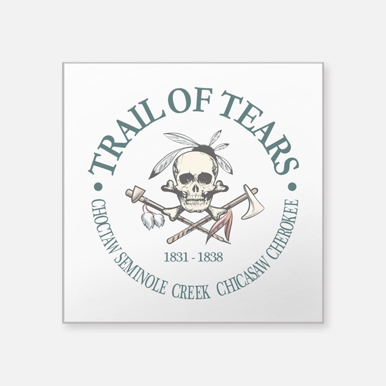 Trail of Tears Sticker