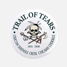 "Trail of Tears 3.5"" Button"