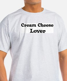 Cream Cheese lover T-Shirt