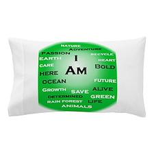 I Am Green! Pillow Case