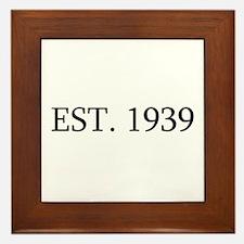Est 1939 Framed Tile