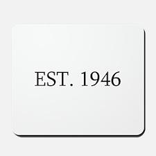 Est 1946 Mousepad