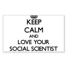 Keep Calm and Love your Social Scientist Decal