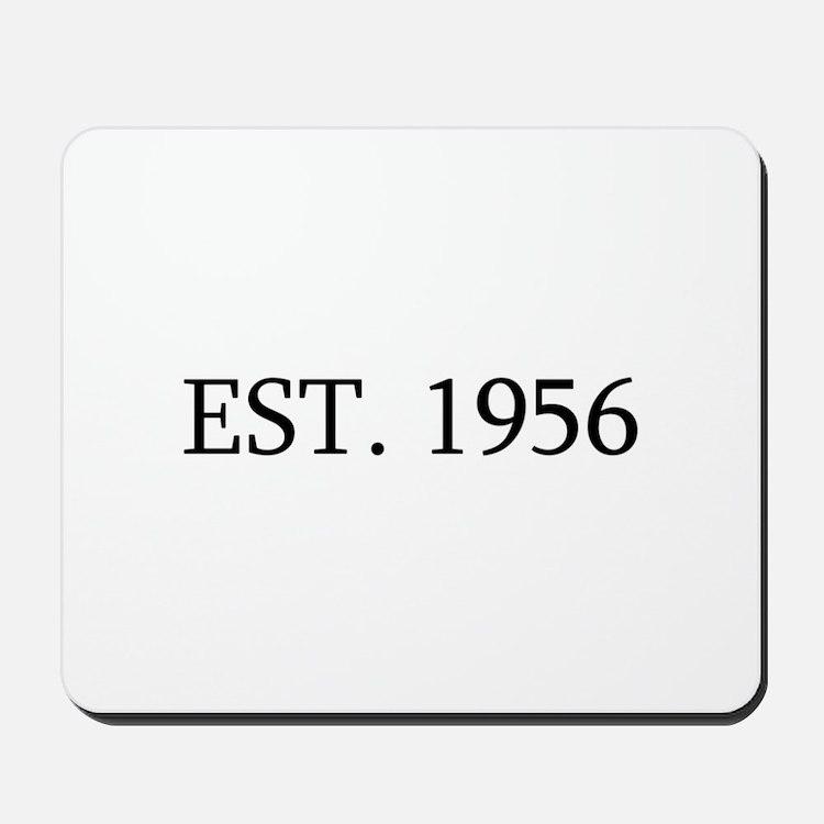 Est 1956 Mousepad