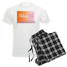 Essence of Felicity! Pajamas