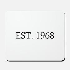 Est 1968 Mousepad