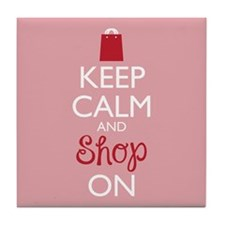 Keep Calm And Shop On Tile Coaster