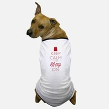 Keep Calm and Shop On Dog T-Shirt