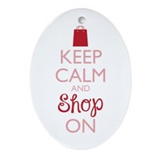 Keep Calm and Shop On Ornament (Oval)