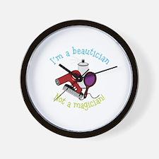 Im a Beautician Not a Magician Wall Clock