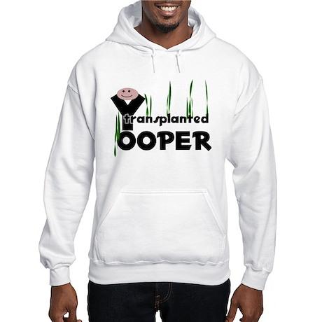 Transplanted Yooper Hooded Sweatshirt