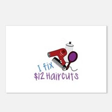 I Fix $12 Haircuts Postcards (Package of 8)