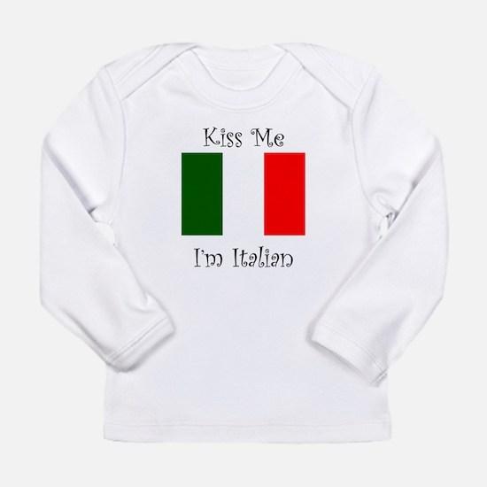 Kiss Me Im Italian Long Sleeve T-Shirt