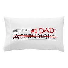 Job Dad Accountant Pillow Case