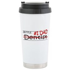 Job Dad Dentist Travel Mug
