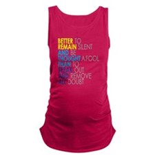 Better to remain silent Maternity Tank Top