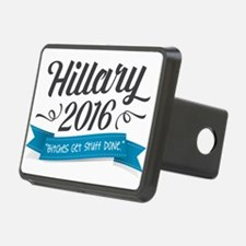 """Hillary 2016 """"Bitches Get Stuff Done"""" Hitch Cover"""