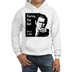 Hooded Sweatshirt: Saving Your Butt (front)