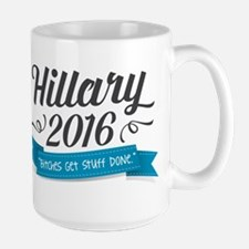 "Hillary 2016 ""Bitches Get Stuff Done"" Mugs"