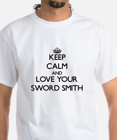 Keep Calm and Love your Sword Smith T-Shirt