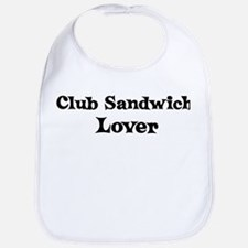 Club Sandwich lover Bib