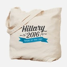 """Hillary 2016 """"Bitches Get Stuff Done"""" Tote Bag"""