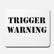 Trigger Warning Mousepad