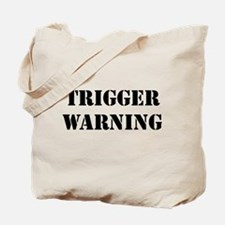 Trigger Warning Tote Bag