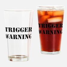 Trigger Warning Drinking Glass