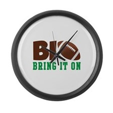 BRING IT ON Large Wall Clock