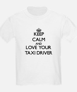 Keep Calm and Love your Taxi Driver T-Shirt