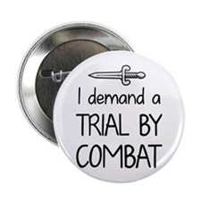 """Trial by Combat 2.25"""" Button"""