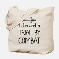 Trial by Combat Tote Bag