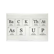 Back that Ass Up [Chemical Elements] Magnets