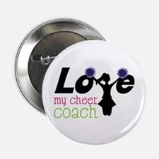 "Love my cheer coach 2.25"" Button"