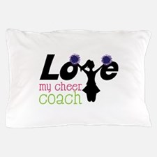 Love my cheer coach Pillow Case