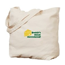 Daddy's little cheesehead! Tote Bag
