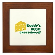 Daddy's little cheesehead! Framed Tile