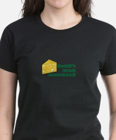 Daddy's little cheesehead! T-Shirt