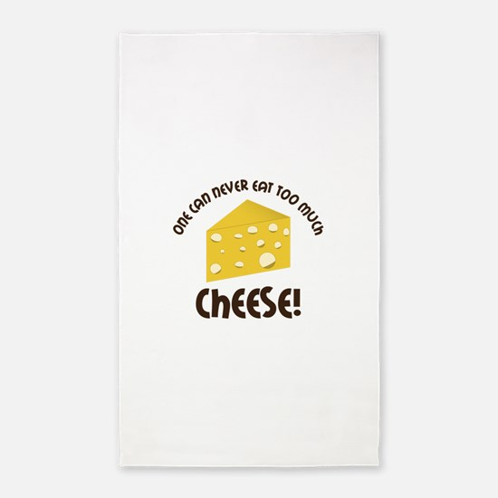 onE cAn nEvER EAT TOO much ChEEsE! 3'x5' Area Rug