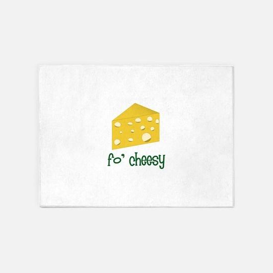 fo' cheesy 5'x7'Area Rug